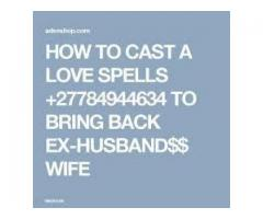 lost Love Spells Caster(+27784944634) - Get Your Ex Love Bac Australia .canada